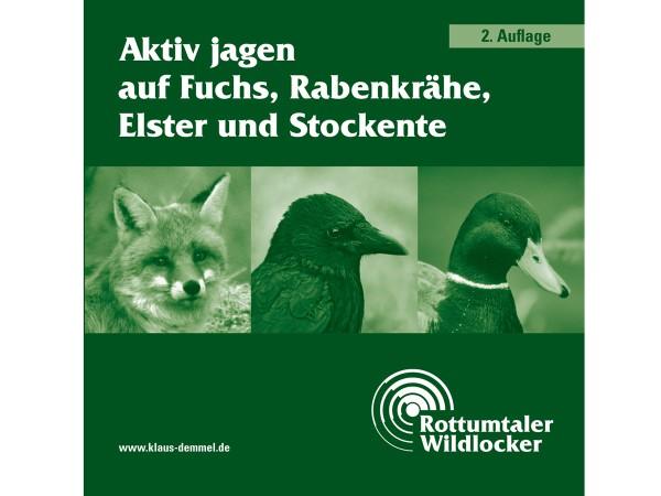 Aktiv jagen auf Fuchs, Rabenkrähe, Elster und Stockente (CD)